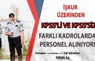 İŞKUR Üzerinden 20 Güvenlik Personeli  ve Temizlikçi Alınacak!!!