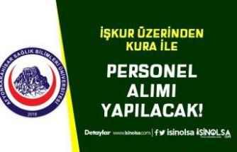 Afyonkarahisar SBÜ İŞKUR Üzerinden Kura İle Personel Alımı Yapıyor