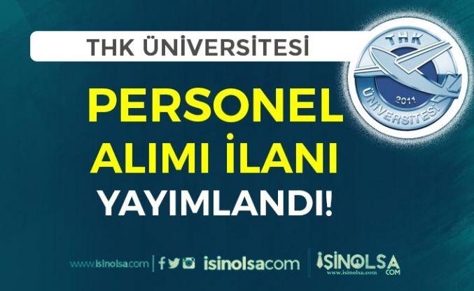 THKU (Türk Hava Kurumu Üniversitesi) Personel Alımı İlanı Yayımlandı