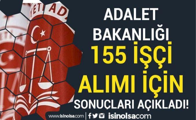 Adalet Bakanlığı 155 İşçi Alımı ( Temizlik Personeli ) Sonuçları Açıklandı!