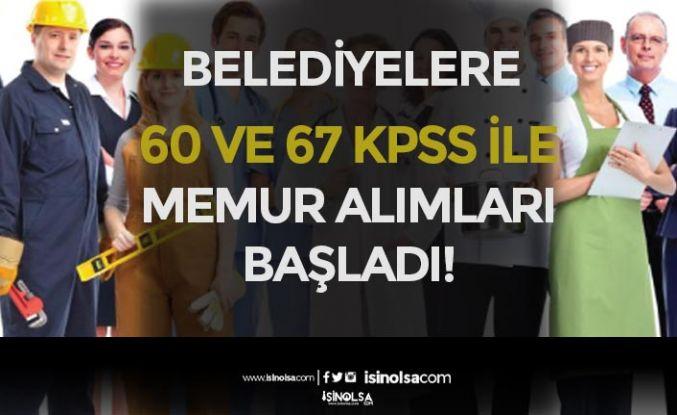 KPSS 60 ve 67 Puan İle Belediyelere Memur Alımları Başladı