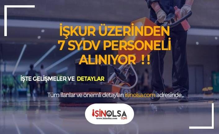 2 SYDV 7 Temizlik Görevlisi ve Şoför Alımı Yapacak!